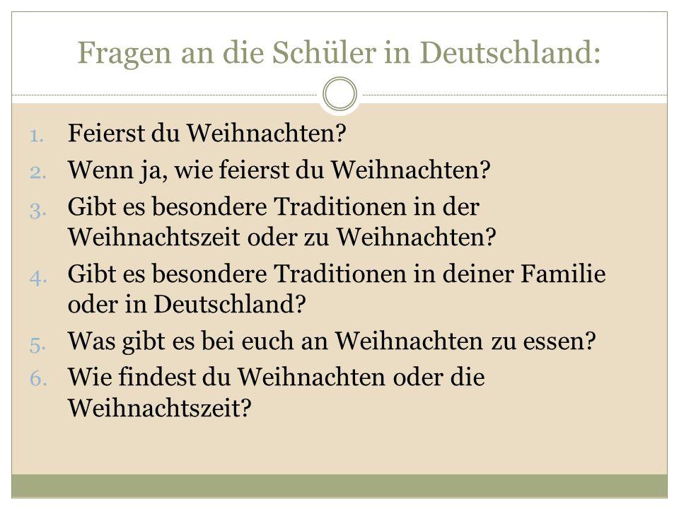 Fragen an die Schüler in Deutschland: