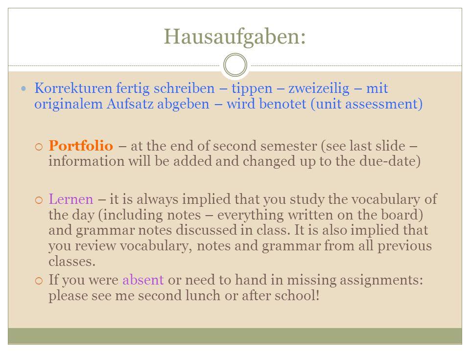 Hausaufgaben: Korrekturen fertig schreiben – tippen – zweizeilig – mit originalem Aufsatz abgeben – wird benotet (unit assessment)