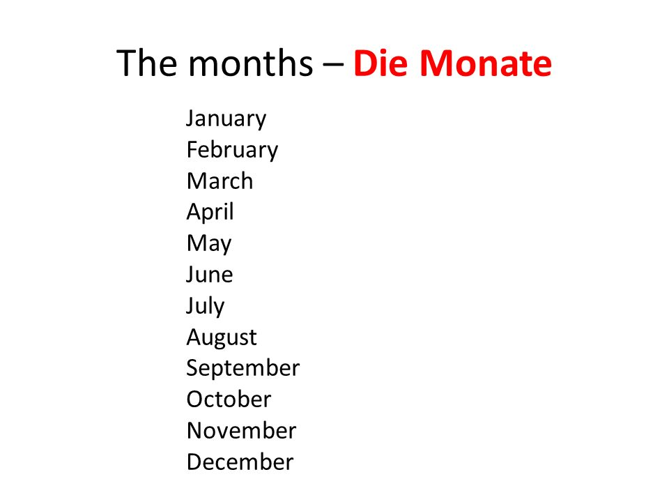 The months – Die Monate January February March April May June July