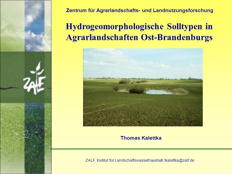 Hydrogeomorphologische Solltypen in Agrarlandschaften Ost-Brandenburgs