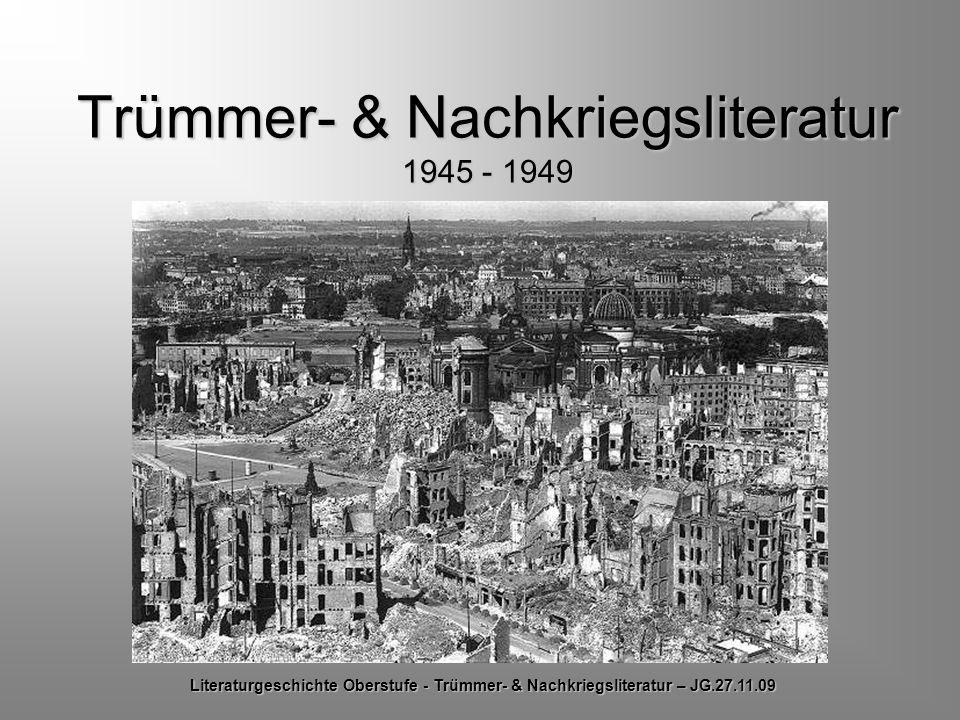 Trümmer- & Nachkriegsliteratur 1945 - 1949