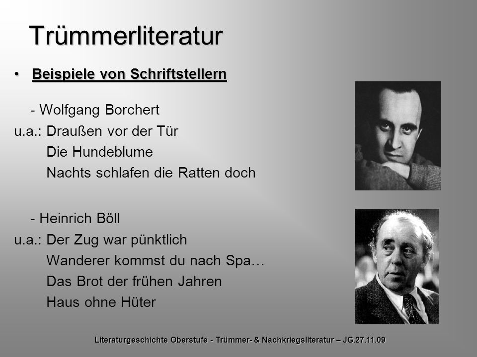 Trümmerliteratur Beispiele von Schriftstellern - Wolfgang Borchert