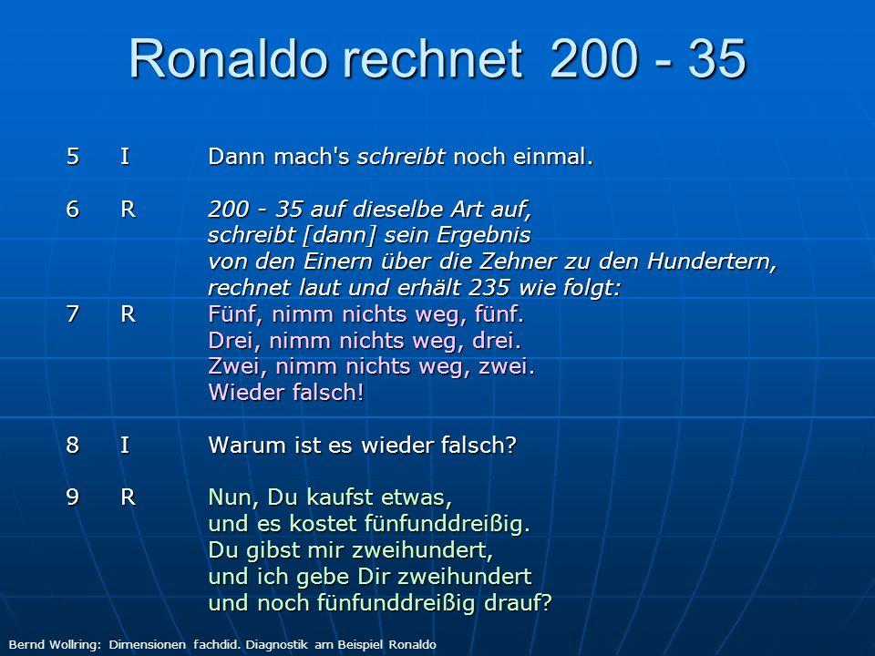Ronaldo rechnet 200 - 35 5 I Dann mach s schreibt noch einmal.