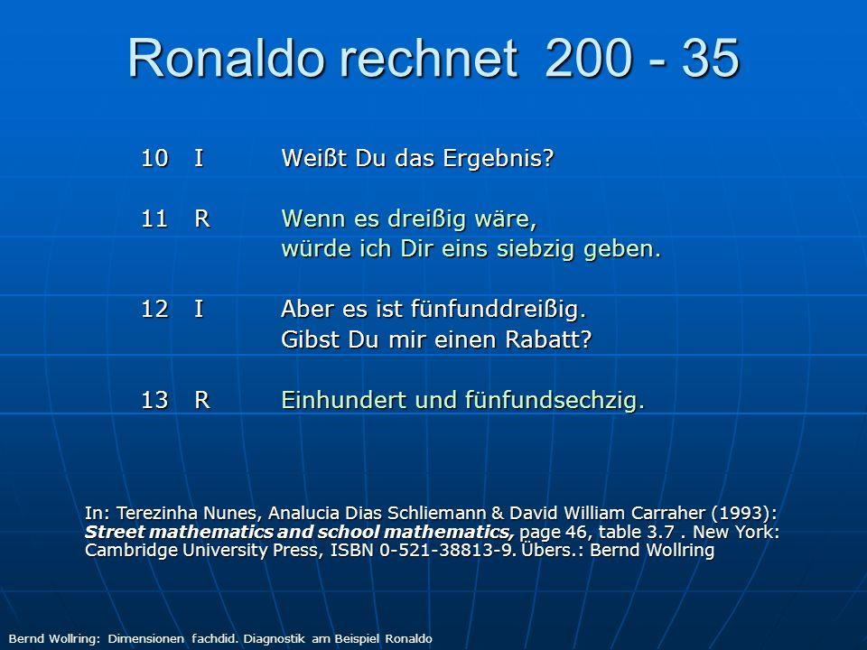 Ronaldo rechnet 200 - 35 11 R Wenn es dreißig wäre,