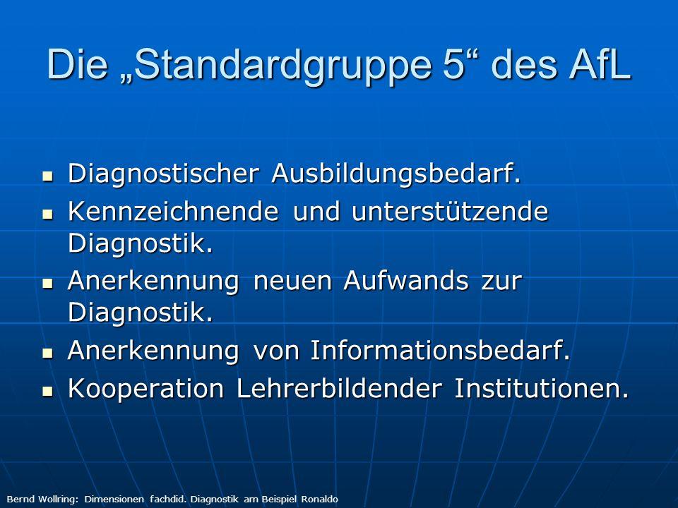 """Die """"Standardgruppe 5 des AfL"""