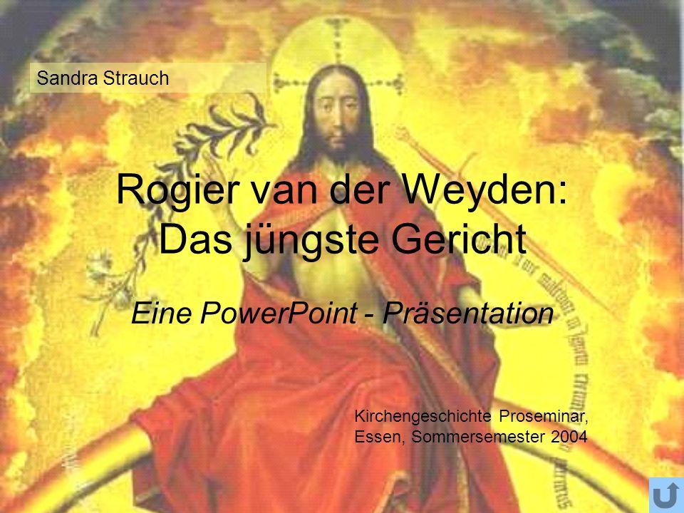 Rogier van der Weyden: Das jüngste Gericht