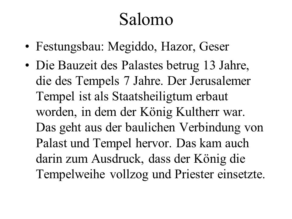 Salomo Festungsbau: Megiddo, Hazor, Geser