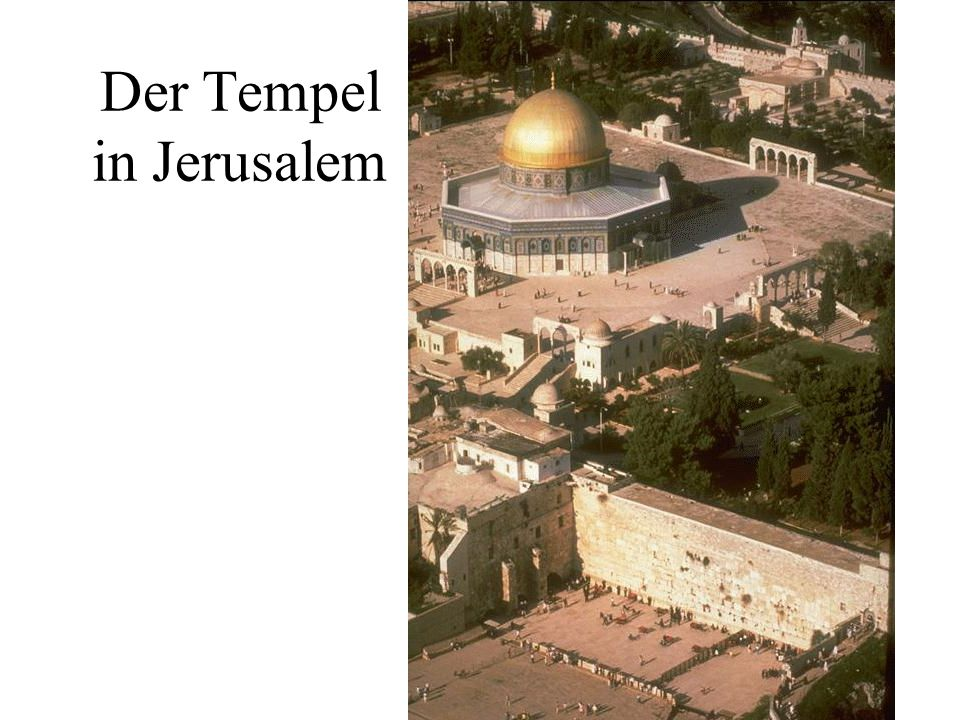 Der Tempel in Jerusalem