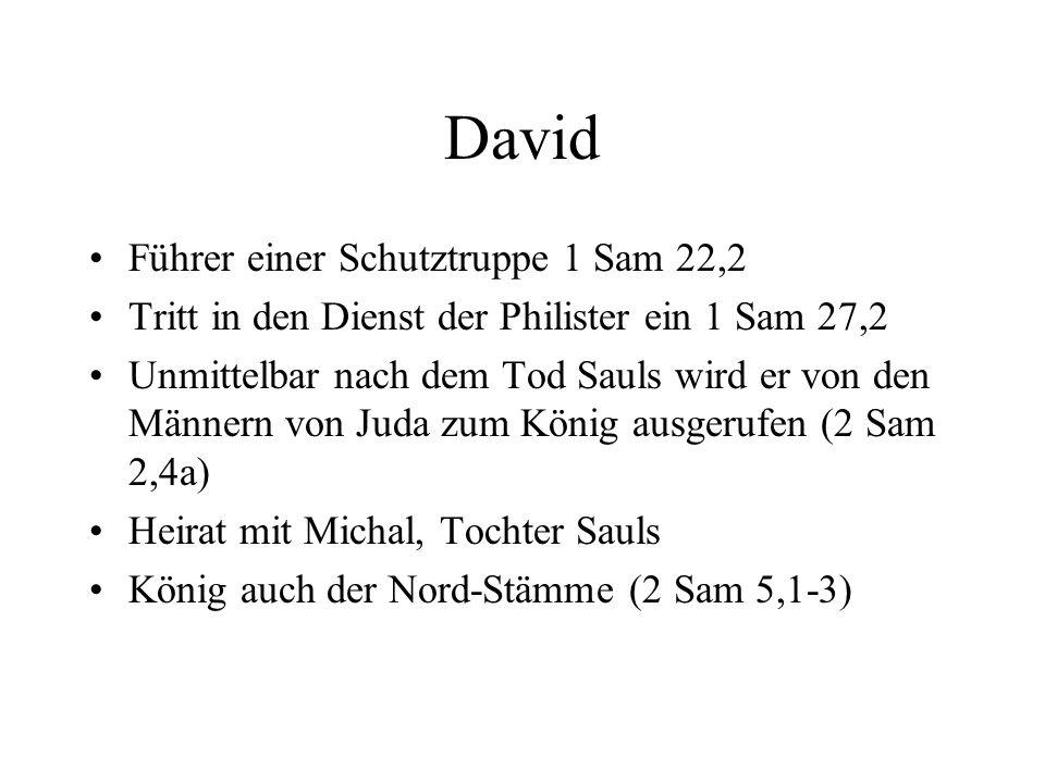 David Führer einer Schutztruppe 1 Sam 22,2