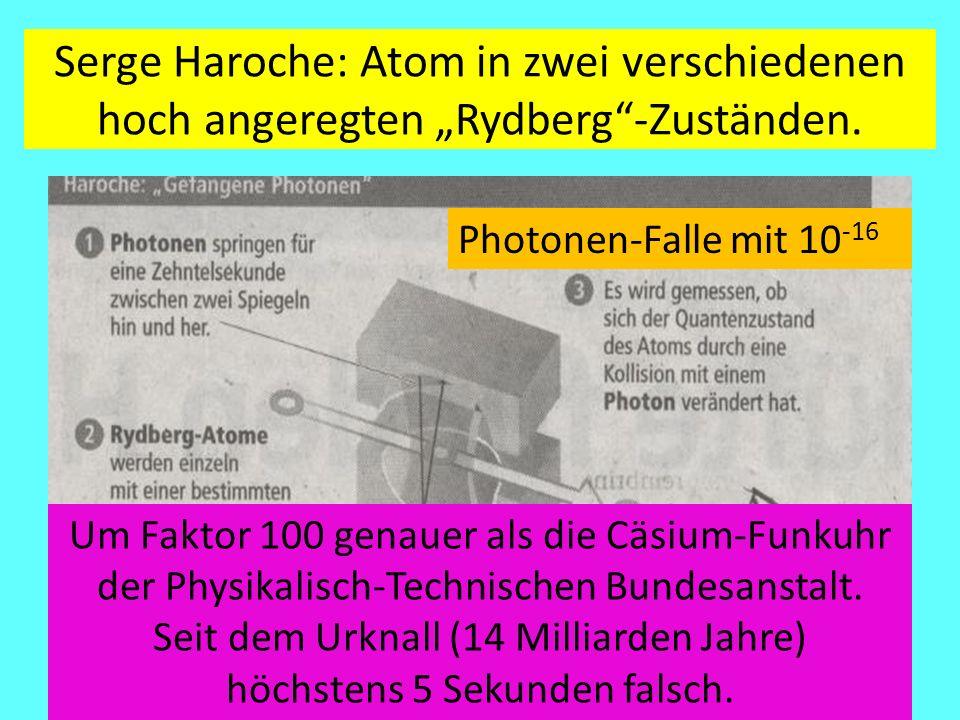 """Serge Haroche: Atom in zwei verschiedenen hoch angeregten """"Rydberg -Zuständen."""