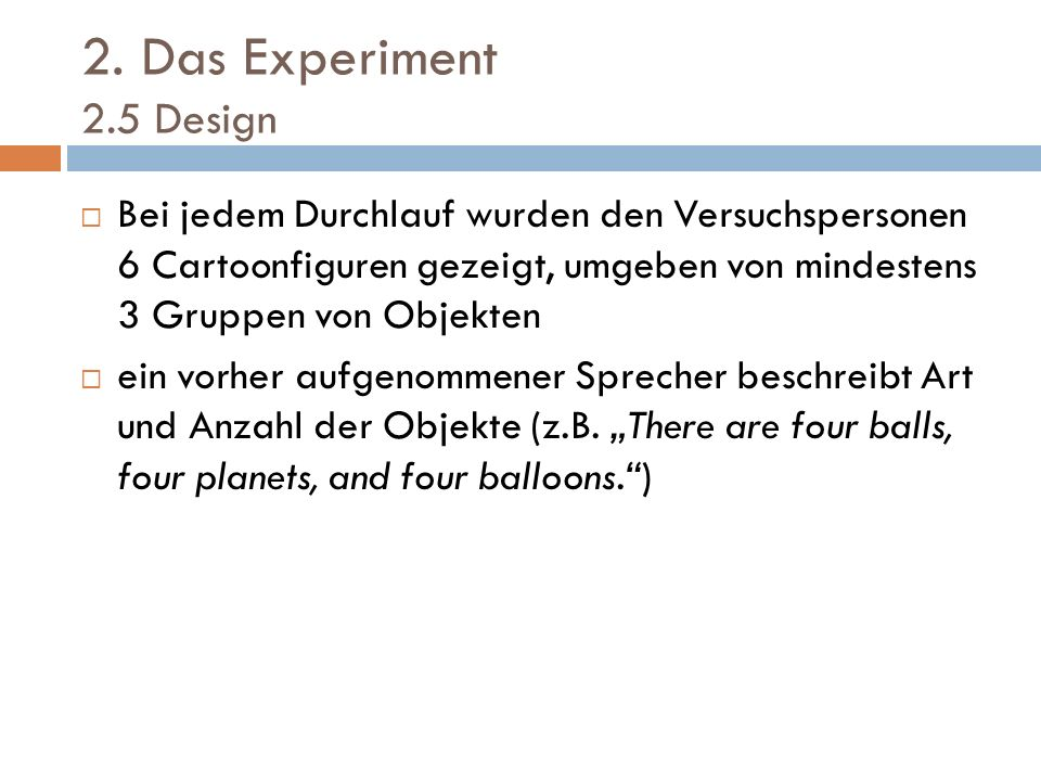 2. Das Experiment 2.5 Design