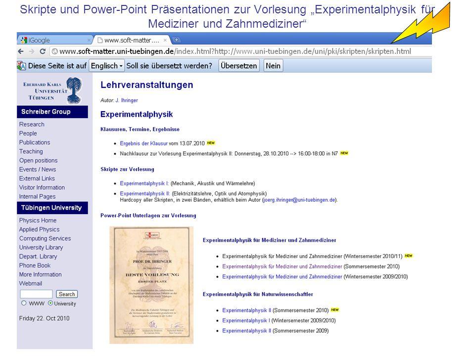 """Skripte und Power-Point Präsentationen zur Vorlesung """"Experimentalphysik für Mediziner und Zahnmediziner"""