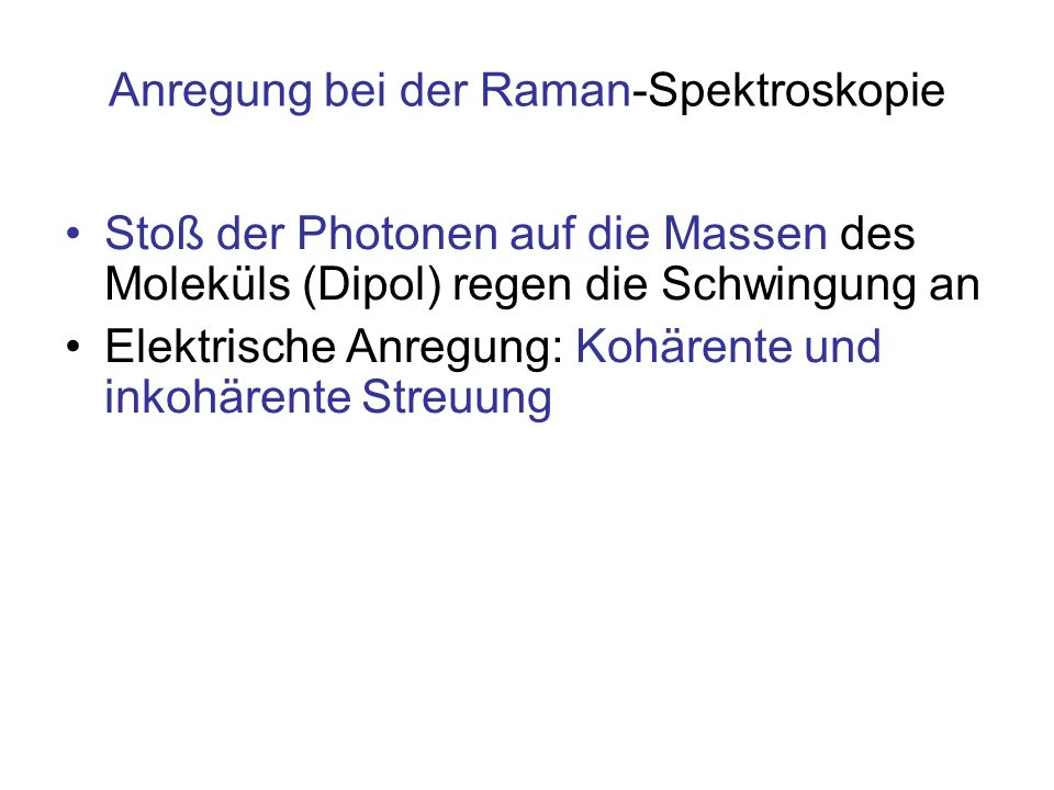 Anregung bei der Raman-Spektroskopie