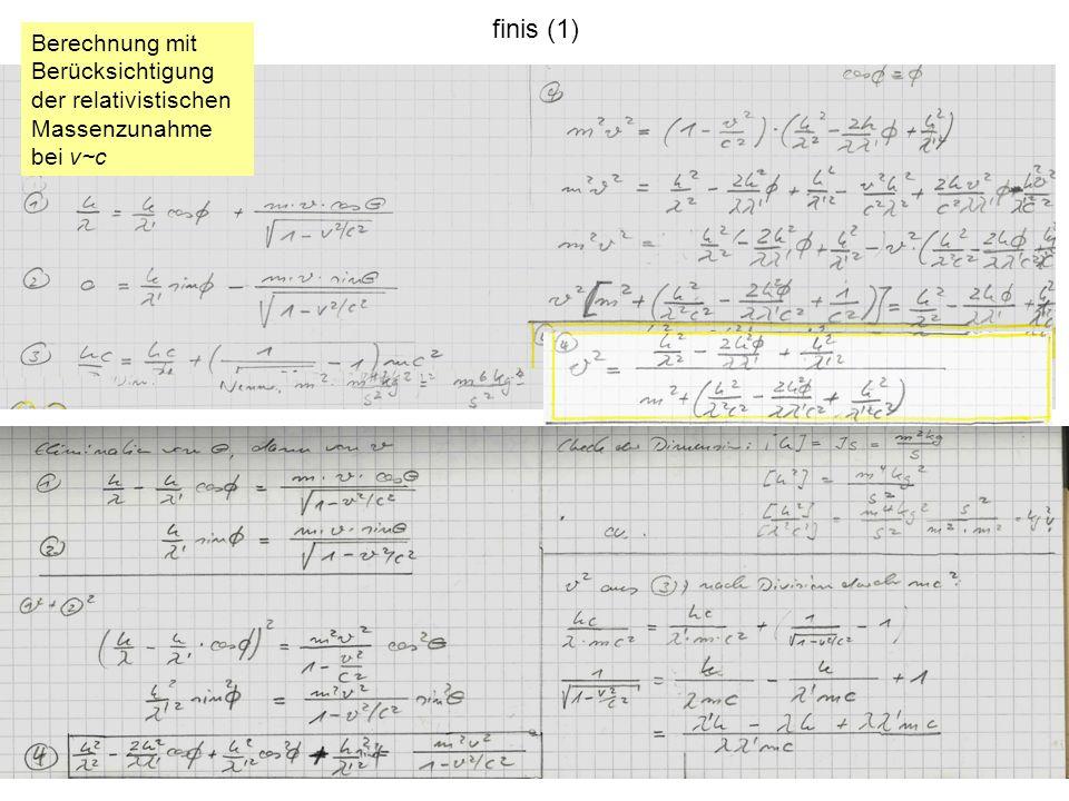 finis (1) Berechnung mit Berücksichtigung der relativistischen Massenzunahme bei v~c