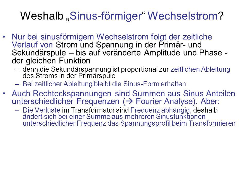 "Weshalb ""Sinus-förmiger Wechselstrom"