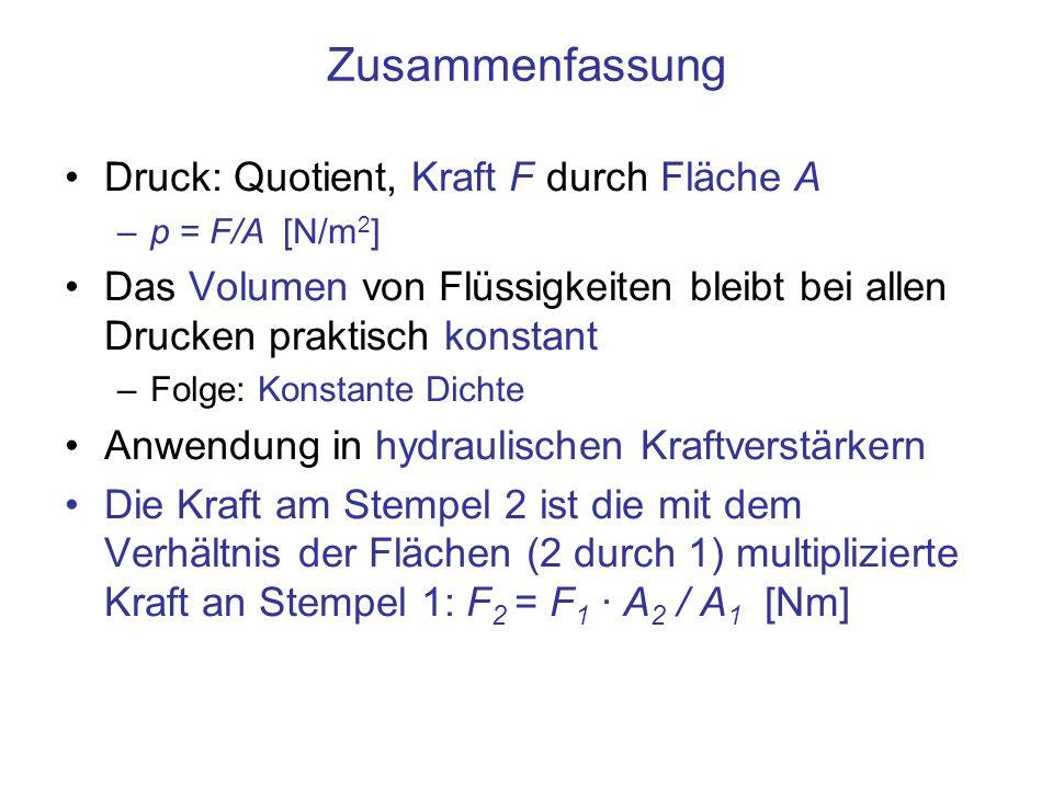 Zusammenfassung Druck: Quotient, Kraft F durch Fläche A