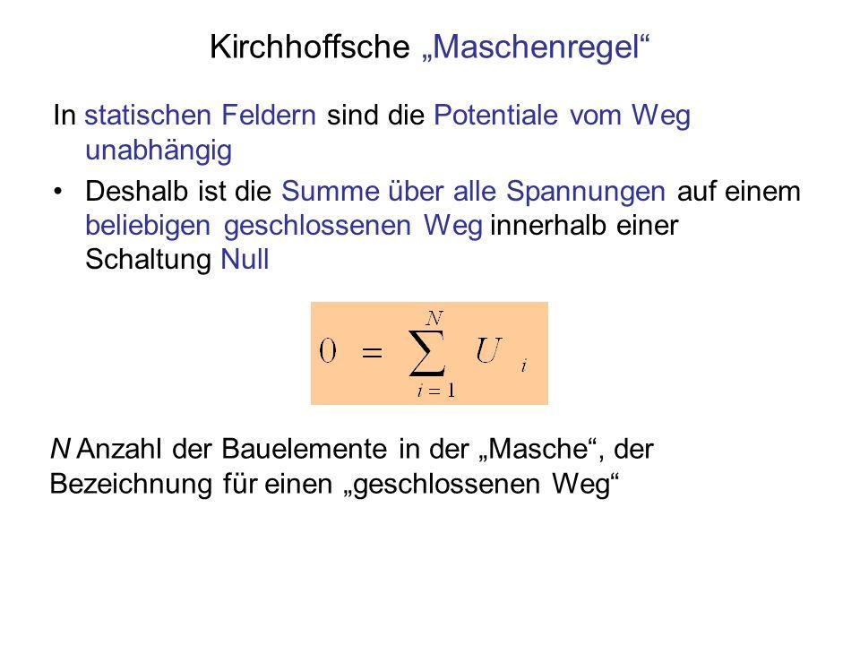 """Kirchhoffsche """"Maschenregel"""