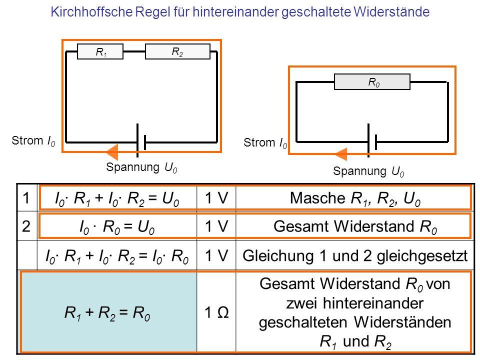 Kirchhoffsche Regel für hintereinander geschaltete Widerstände