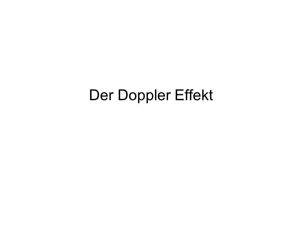 Der Doppler Effekt