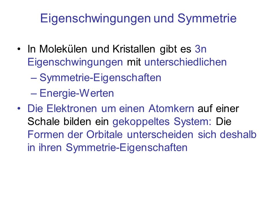 Eigenschwingungen und Symmetrie