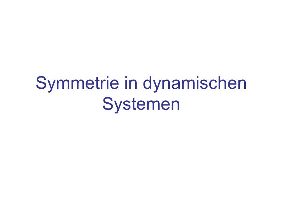 Symmetrie in dynamischen Systemen