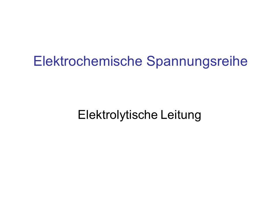 Elektrochemische Spannungsreihe