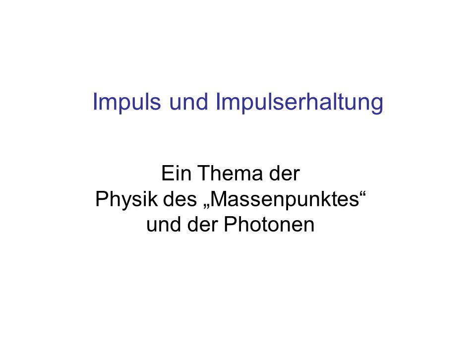 """Ein Thema der Physik des """"Massenpunktes und der Photonen"""