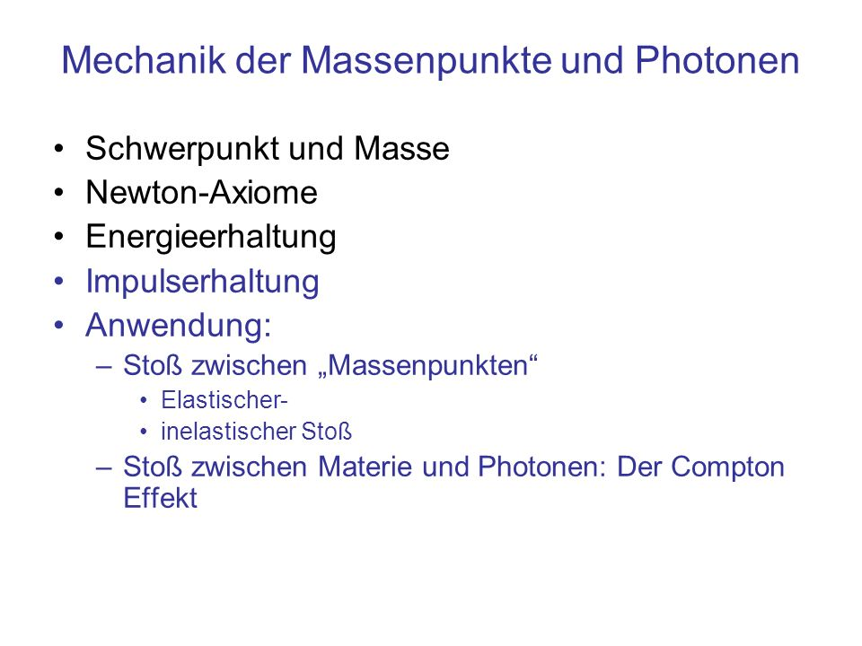 Mechanik der Massenpunkte und Photonen