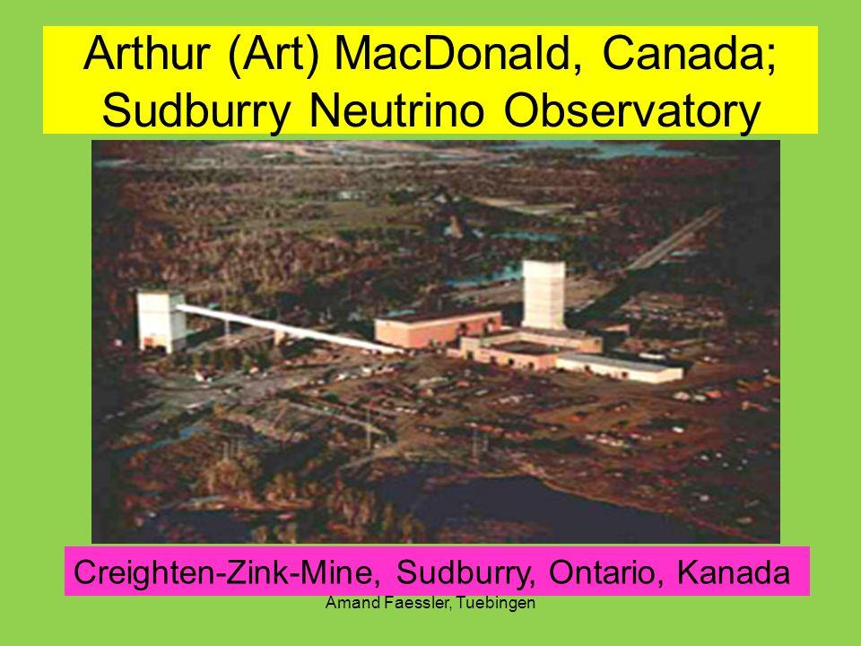 Arthur (Art) MacDonald, Canada; Sudburry Neutrino Observatory