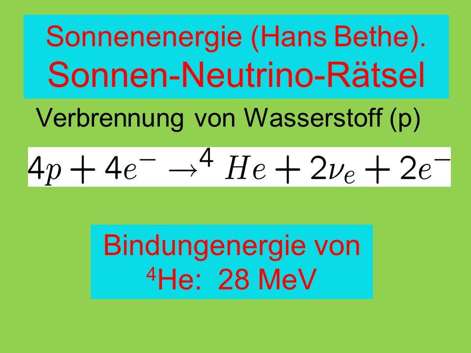 Sonnenenergie (Hans Bethe). Sonnen-Neutrino-Rätsel