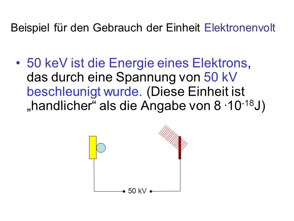 Beispiel für den Gebrauch der Einheit Elektronenvolt