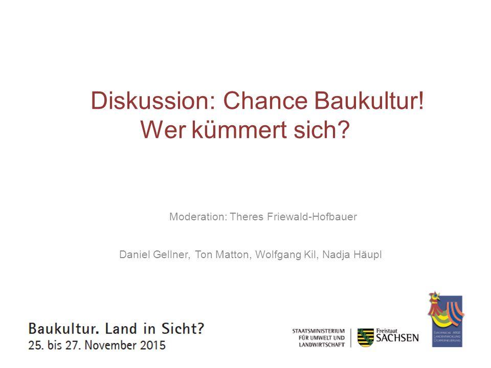 Diskussion: Chance Baukultur! Wer kümmert sich