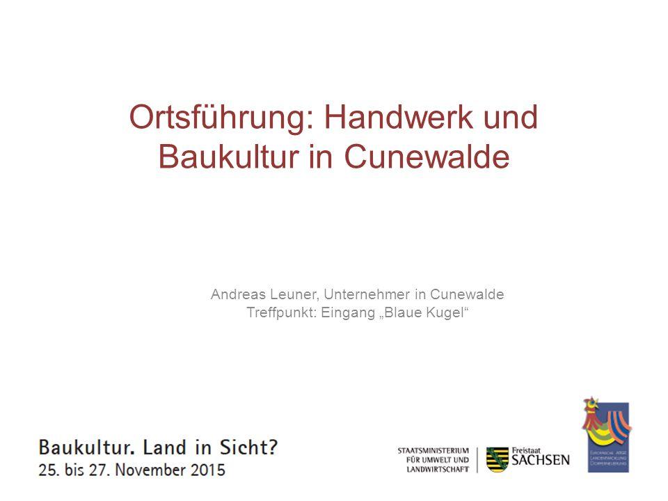 Ortsführung: Handwerk und Baukultur in Cunewalde
