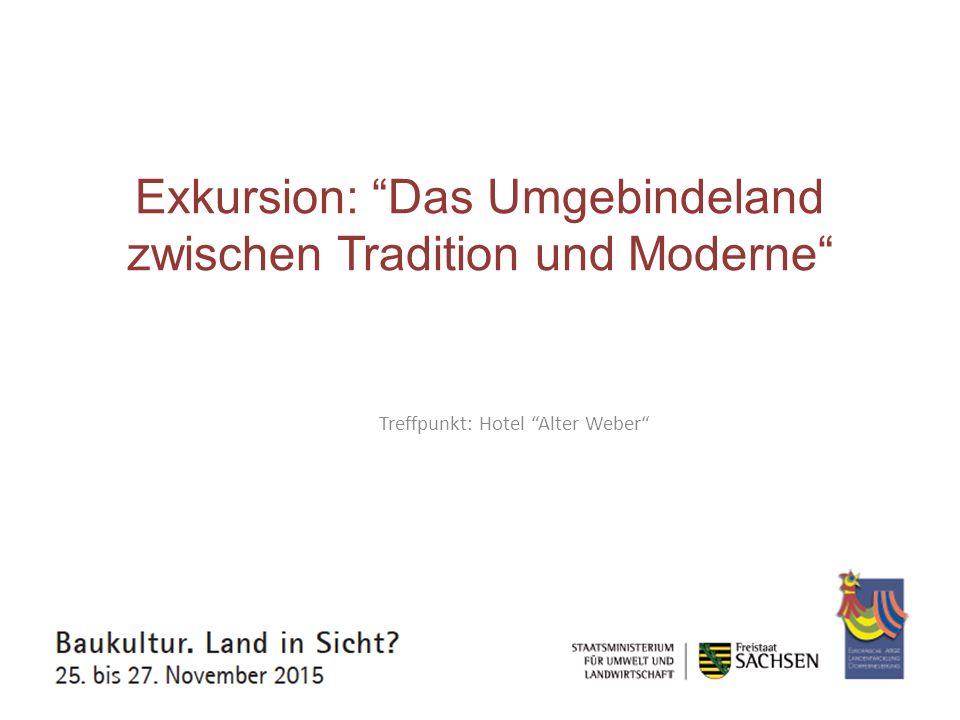 Exkursion: Das Umgebindeland zwischen Tradition und Moderne