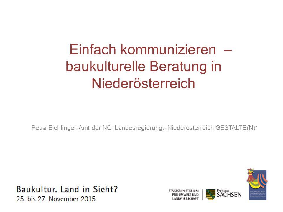 Einfach kommunizieren –baukulturelle Beratung in Niederösterreich