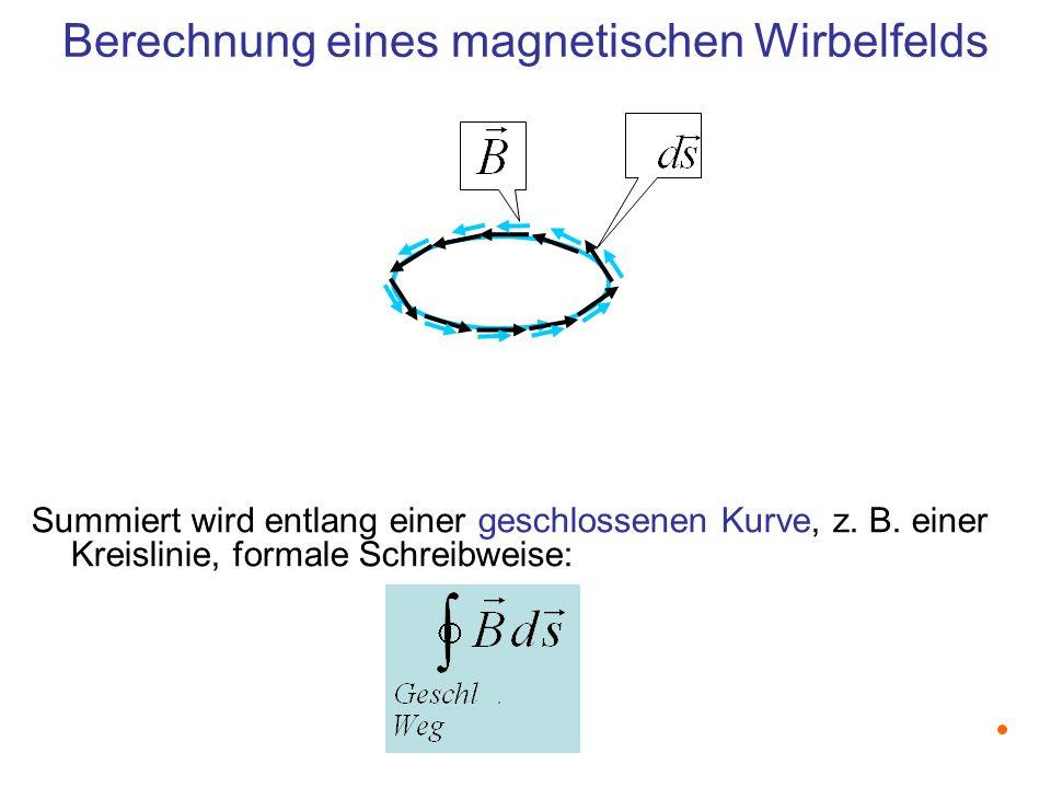 Berechnung eines magnetischen Wirbelfelds