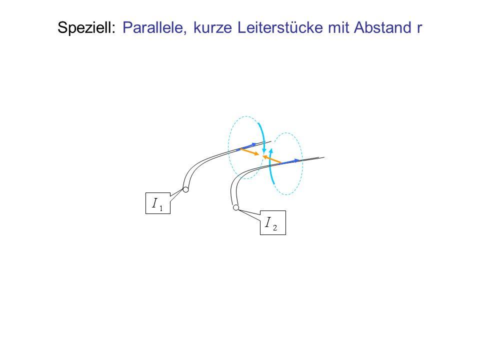 Speziell: Parallele, kurze Leiterstücke mit Abstand r