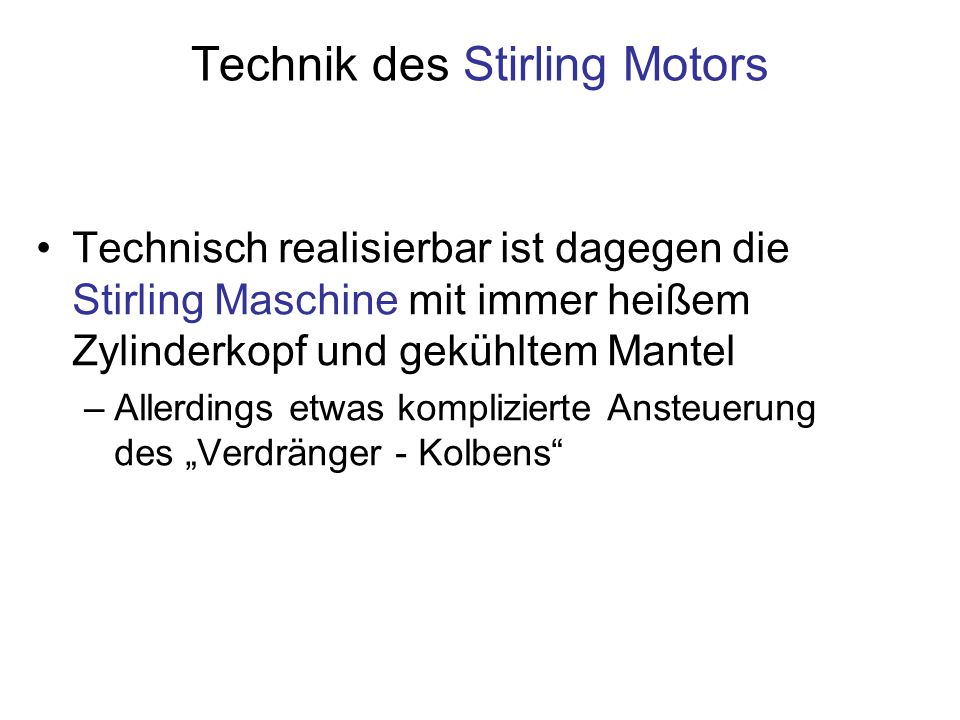 Technik des Stirling Motors