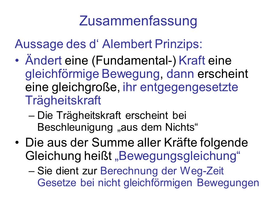 Zusammenfassung Aussage des d' Alembert Prinzips: