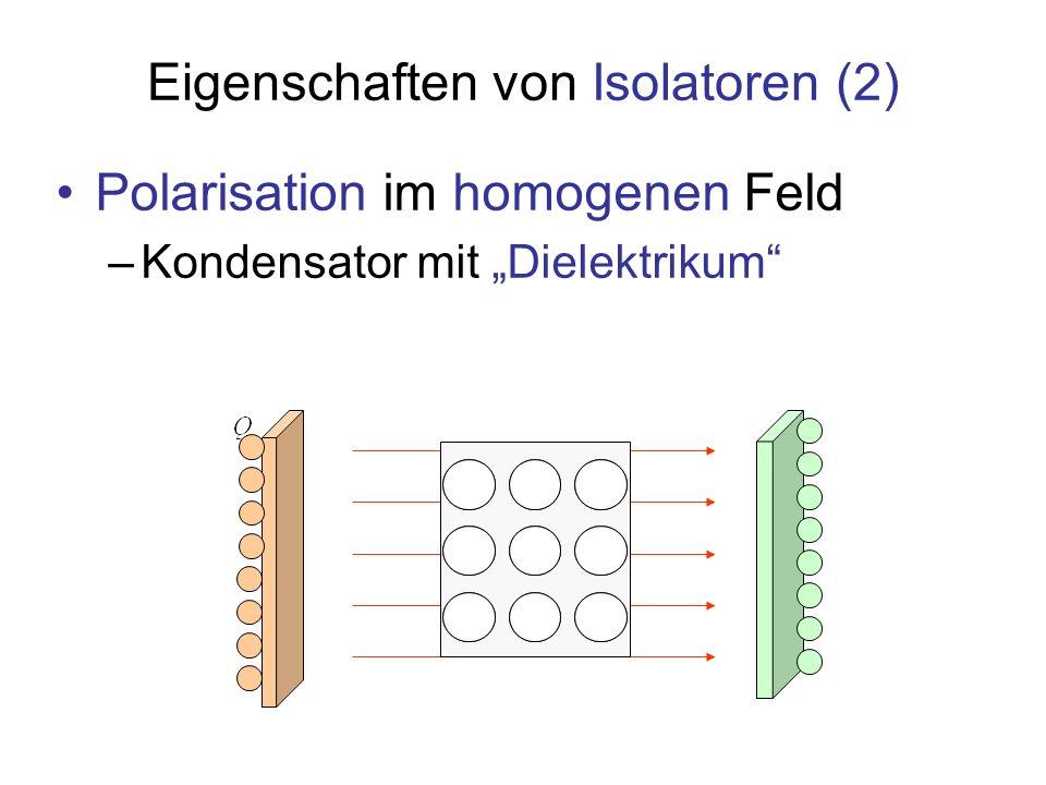 Eigenschaften von Isolatoren (2)