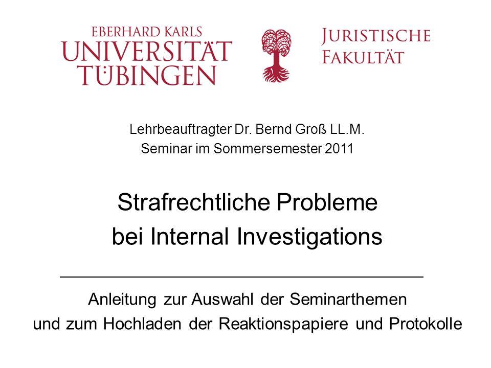 Strafrechtliche Probleme bei Internal Investigations