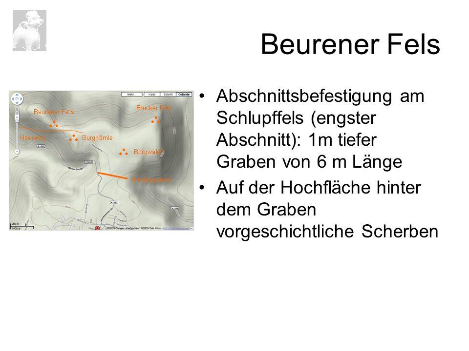 Beurener Fels Abschnittsbefestigung am Schlupffels (engster Abschnitt): 1m tiefer Graben von 6 m Länge.