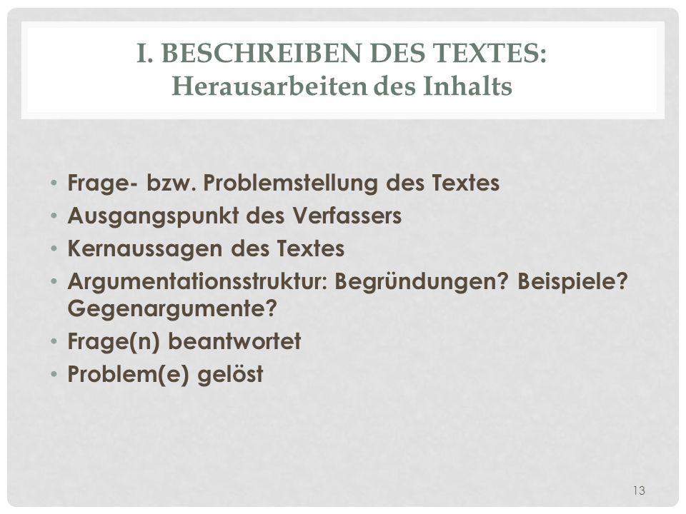 I. Beschreiben des Textes: Herausarbeiten des Inhalts