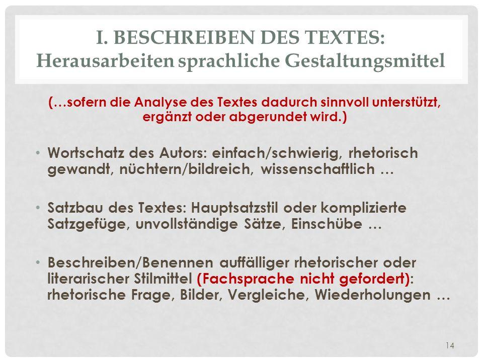 I. Beschreiben des Textes: Herausarbeiten sprachliche Gestaltungsmittel