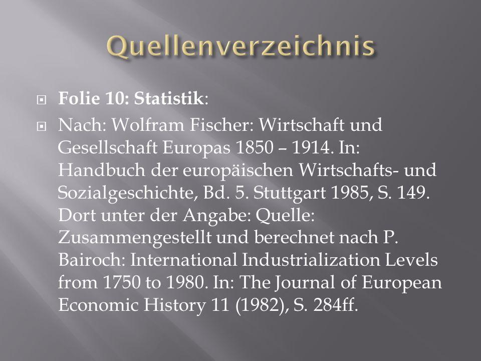 Quellenverzeichnis Folie 10: Statistik: