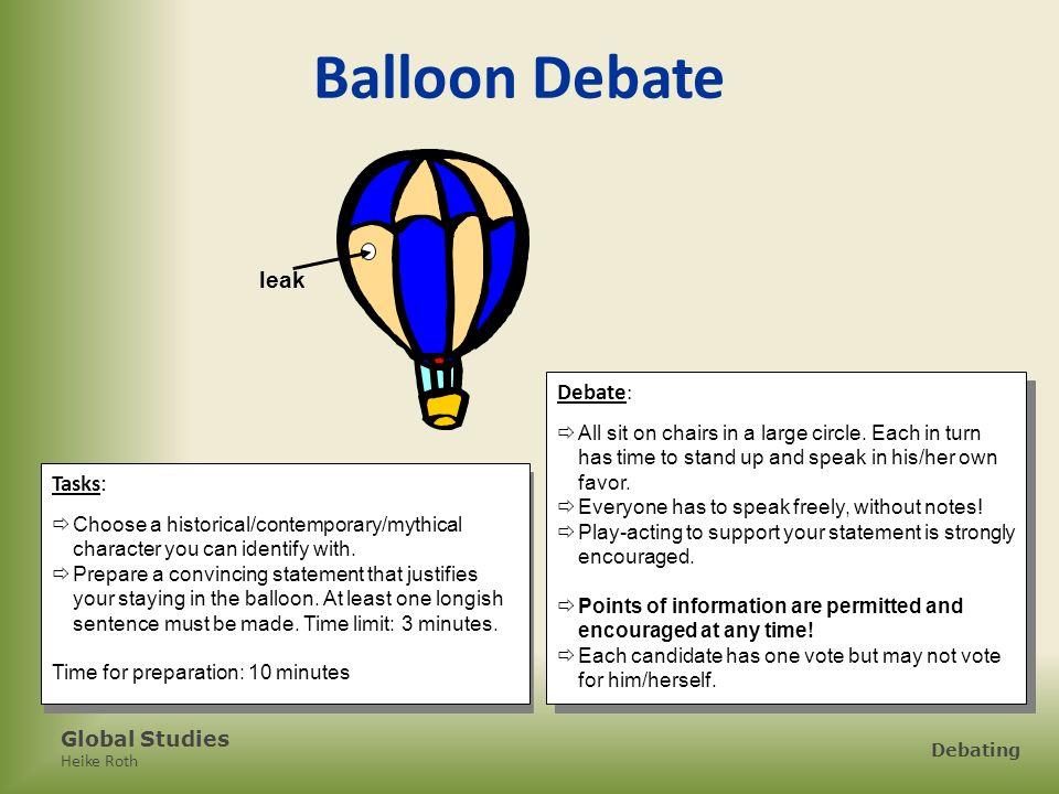 Balloon Debate leak Debate: Tasks: