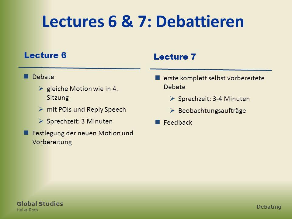 Lectures 6 & 7: Debattieren