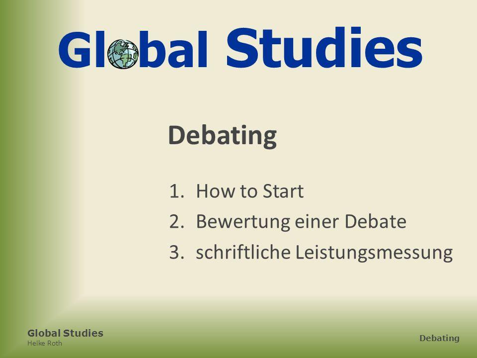 Global Studies Debating How to Start Bewertung einer Debate