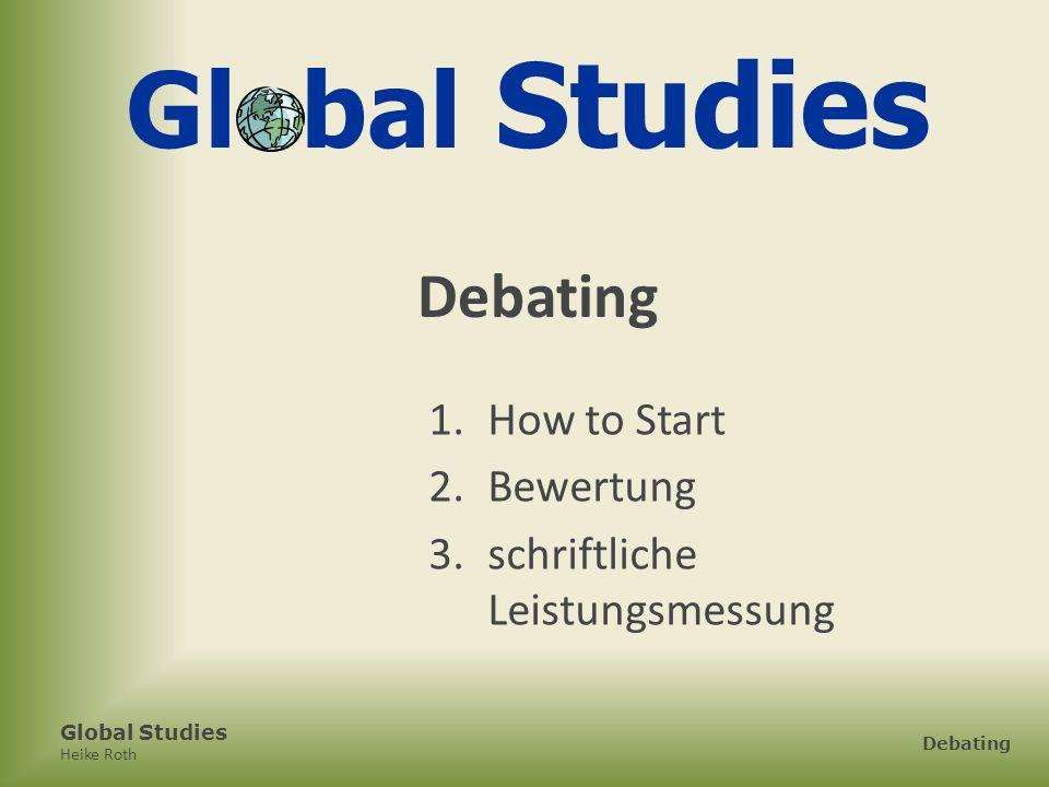 Global Studies Debating How to Start Bewertung