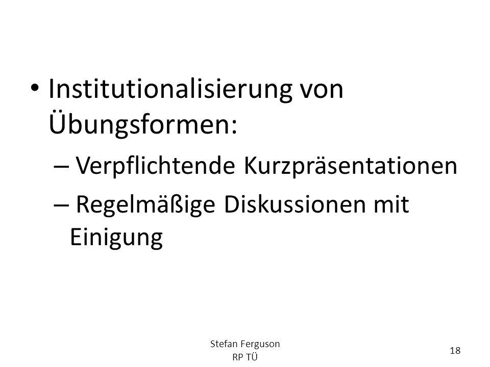 Institutionalisierung von Übungsformen: